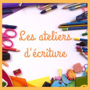 """Programme """"les ateliers d'écriture"""""""